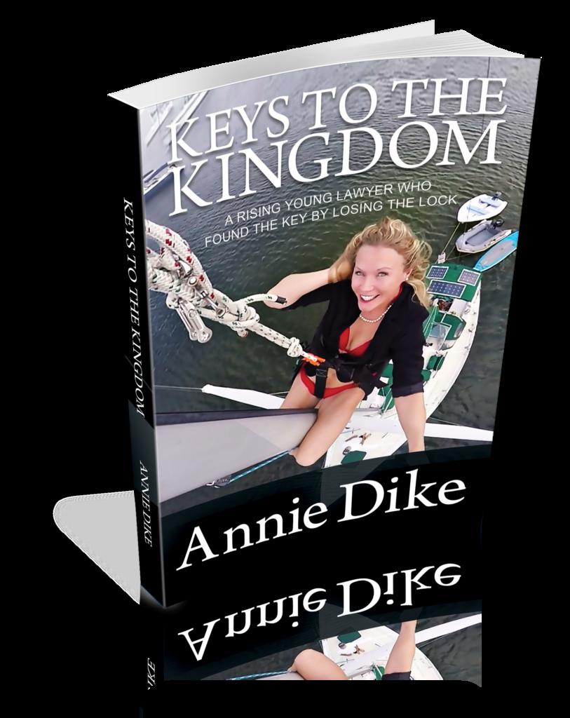 Annie Dike 2 Keys To The Kingdom Book